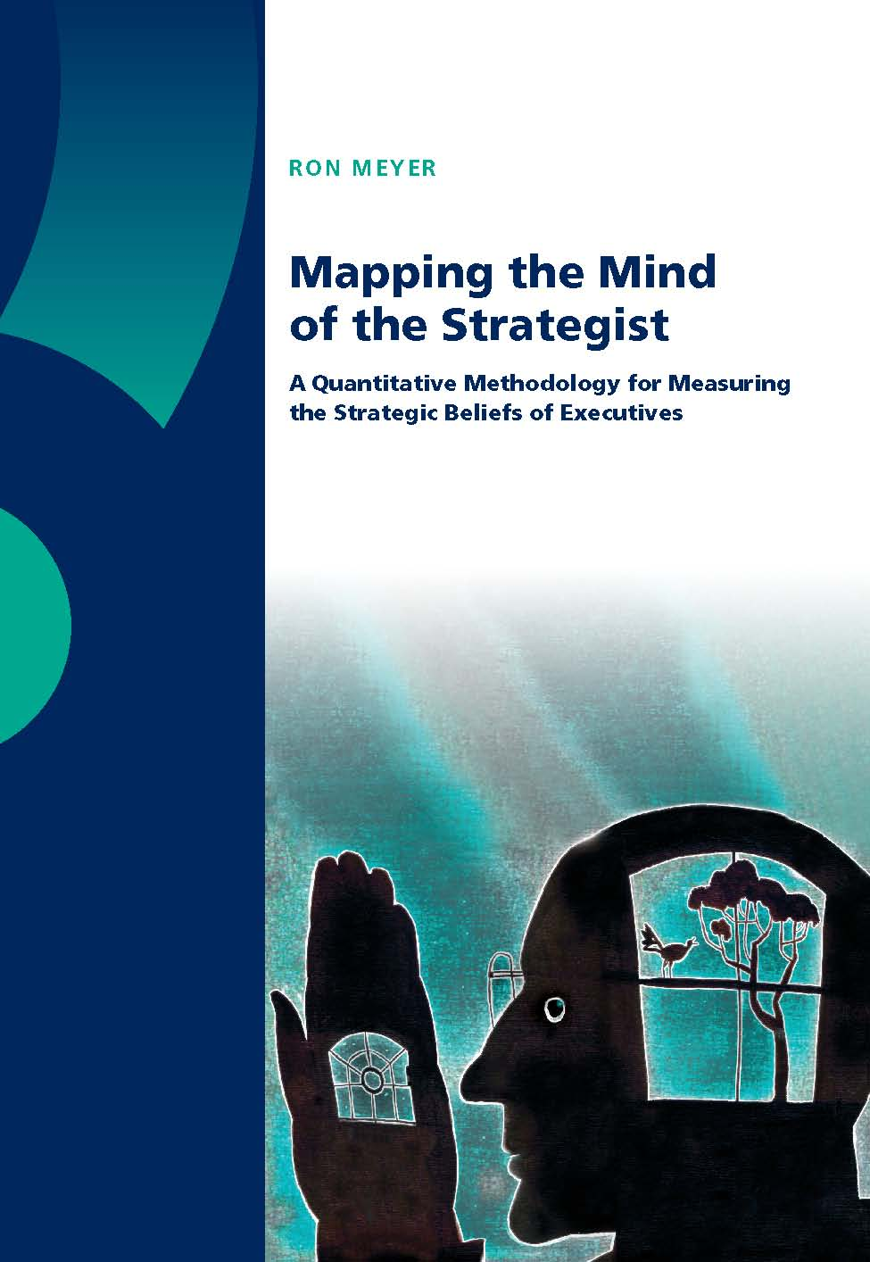 Mapping the Mind of the Strategist: A Quantitative Methodology for Measuring the Strategic Beliefs of Executives