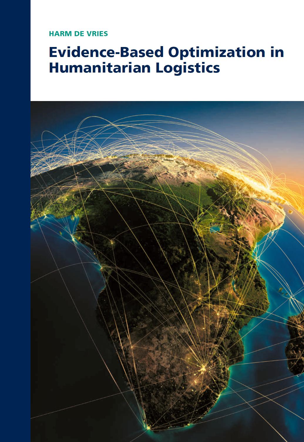 Evidence-Based Optimization in Humanitarian Logistics