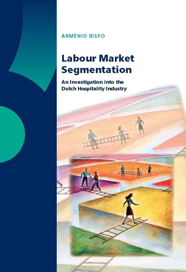 Labour Market Segmentation: An Investigation into the Dutch Hospitality Industry