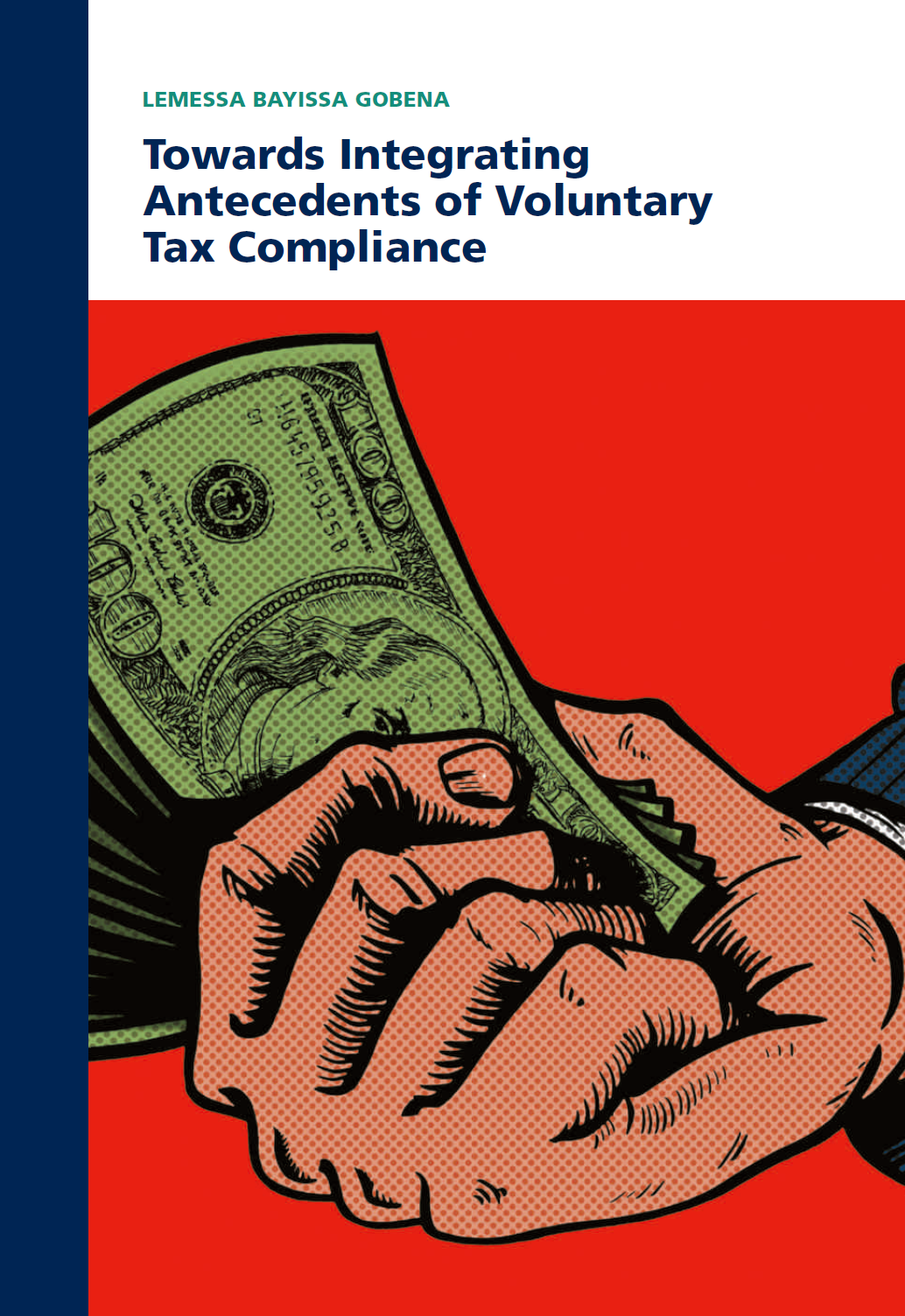 Towards Integrating Antecedents of Voluntary Tax Compliance
