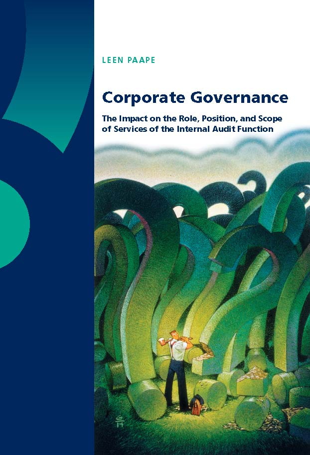 Corporate Governance: The Impact on the Role, Position, and Scope of Services of the Internal Audit Function