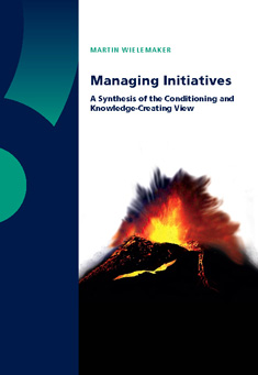 Managing Initiatives: A Synthesis of the Conditioning and Knowledge-Creating View