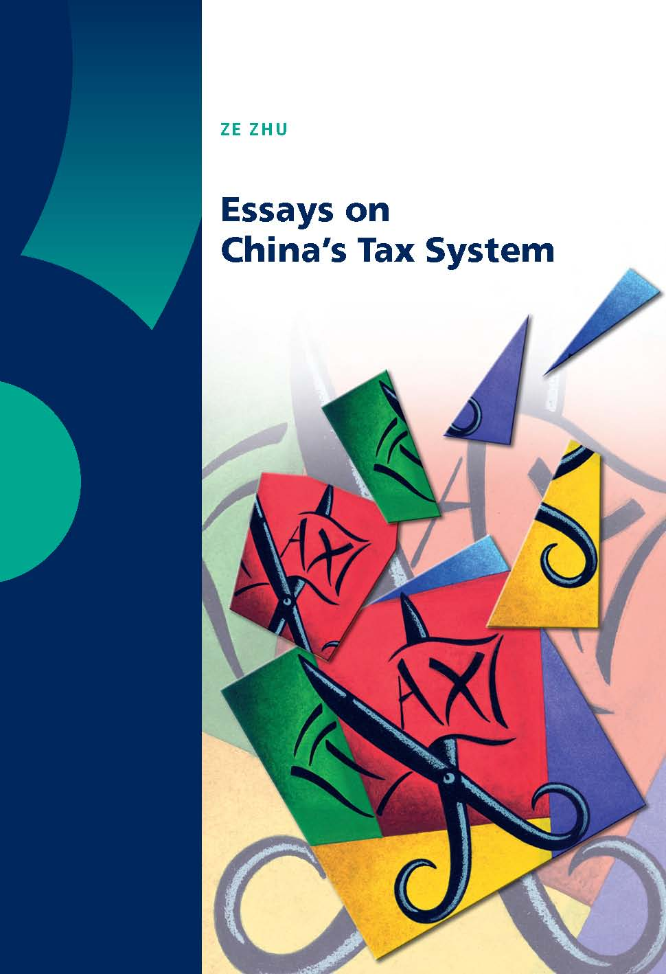 Essays on China's Tax System