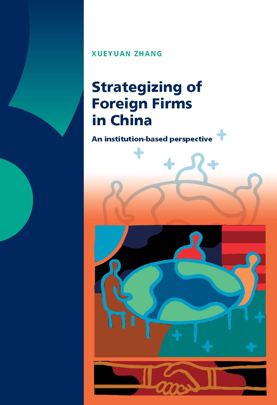 Strategizing of Foreign Firms in China: An Institution-based Perspective