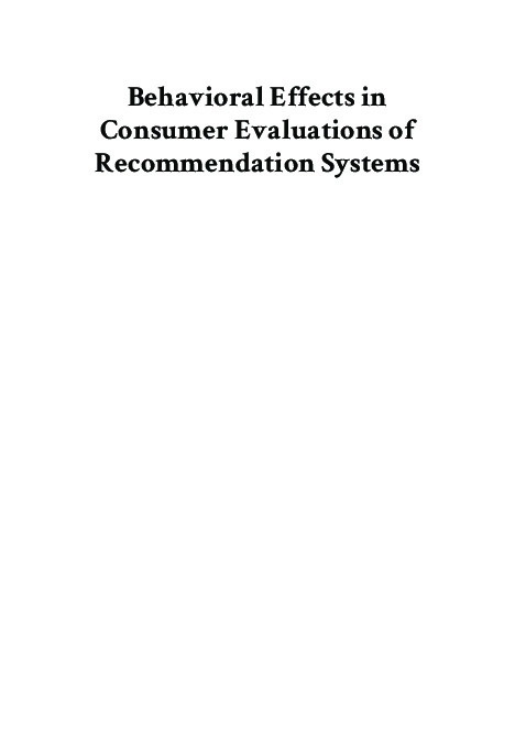 Behavioral Effects in Consumer Evaluations of Recommendation Systems