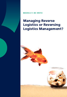 Managing Reverse Logistics or Reversing Logistics Management?