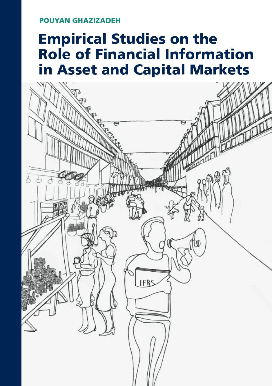 Empirical Studies on the Role of Financial Information in Asset and Capital Markets
