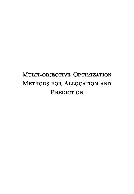 Multi-objective Optimization Methods for Allocation and Prediction