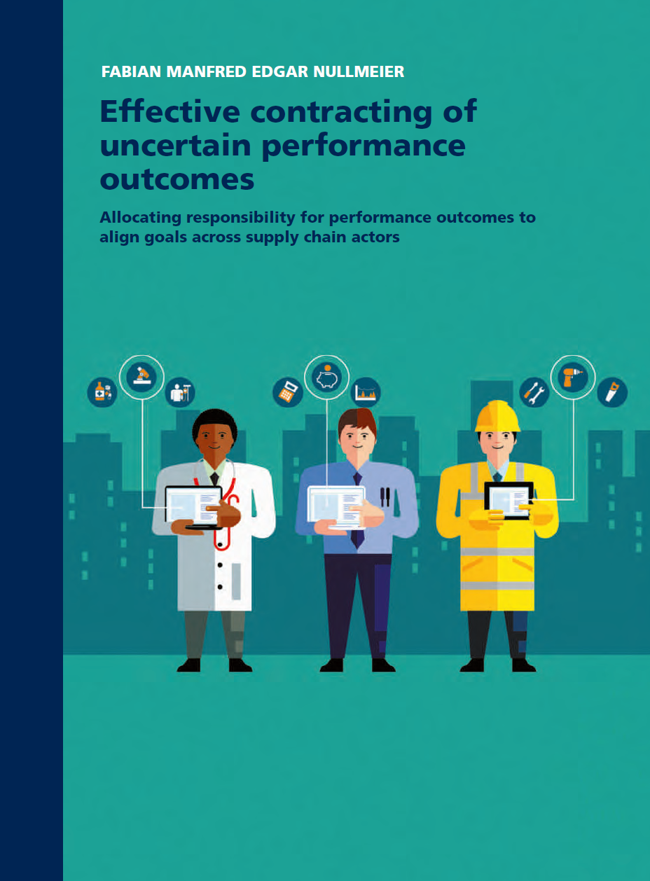 Effective contracting of uncertain performance outcomes: Allocating responsibility for performance outcomes to align goals across supply chain actors