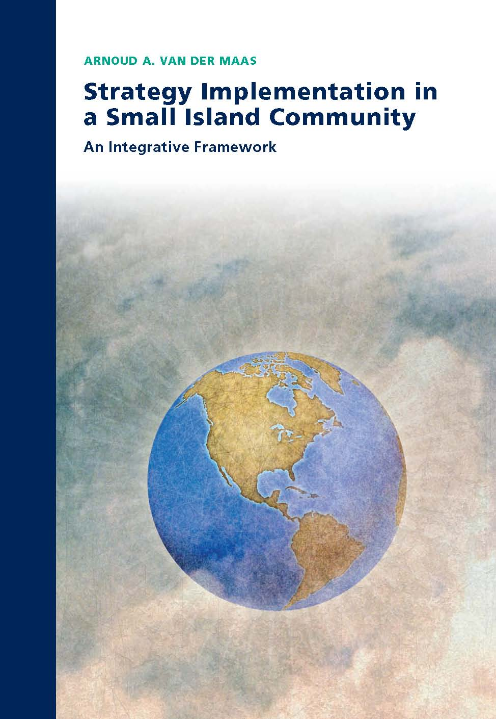 Strategy Implementation in a Small Island Community