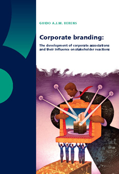 Corporate Branding: The Development of Corporate associations and their Influence on Stakeholder Reactions