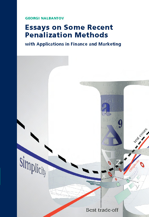 Essays on Some Recent Penalization Methods with Applications in Finance and Marketing