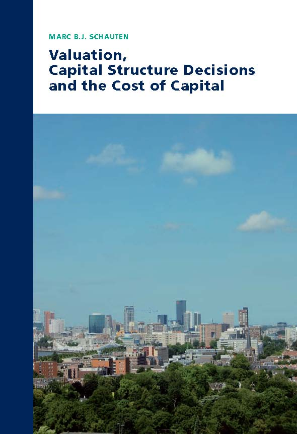 Valuation, Capital Structure Decisions and the Cost of Capital