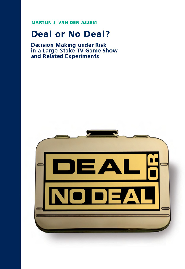 Deal or No Deal? Decision Making under Risk in a Large-Stake TV Game Show and Related Experiments