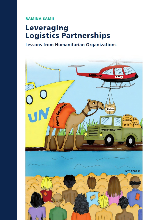 Leveraging Logistics Partnerships: Lessons from Humanitarian Organizations