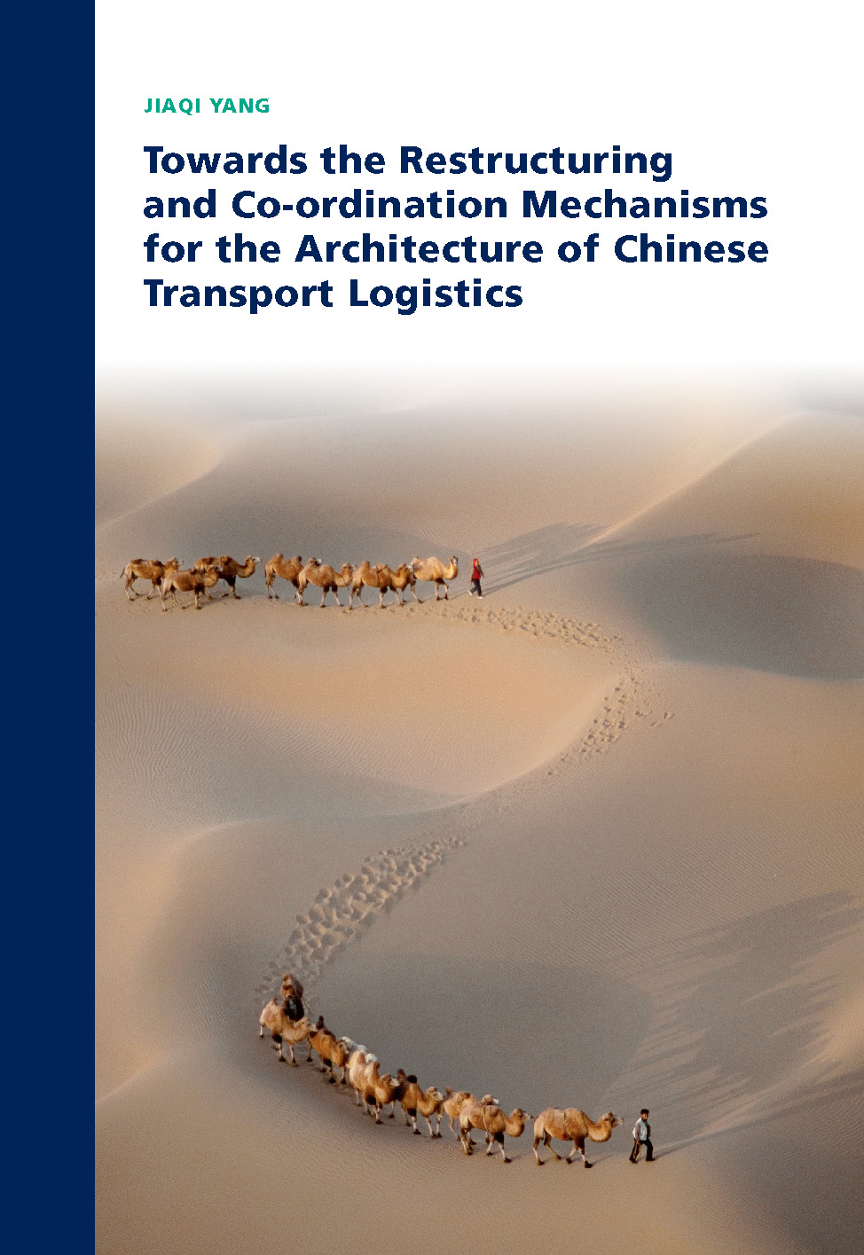 Towards the Restructuring and Co-ordination Mechanisms for the Architecture of Chinese Transport Logistics