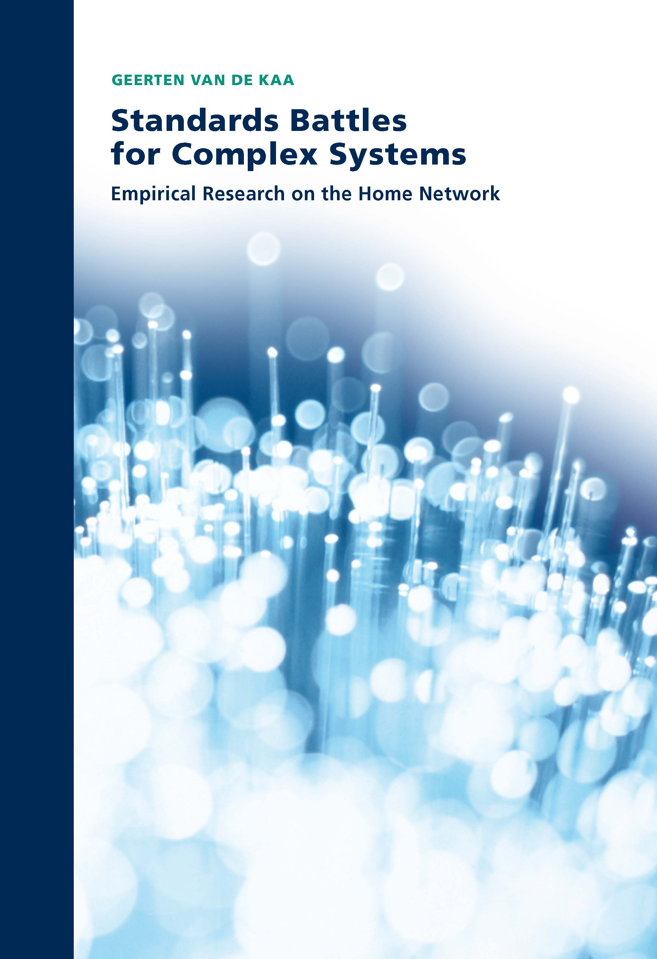Standards Battles for Complex Systems: Empirical Research on the Home Network