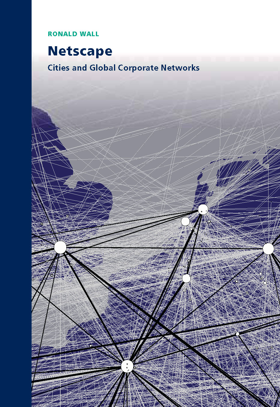 NETSCAPE: Cities and Global Corporate Networks