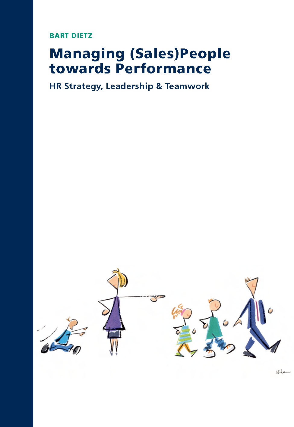 Managing (Sales)People towards Performance: HR Strategy, Leadership & Teamwork