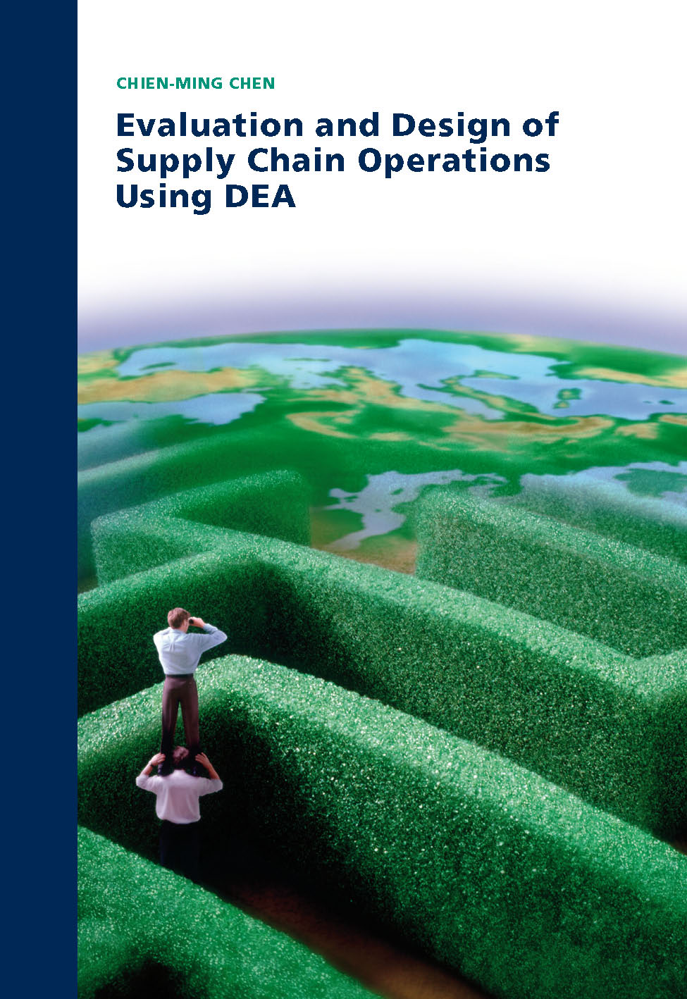 Evaluation and Design of Supply Chain Operations using DEA