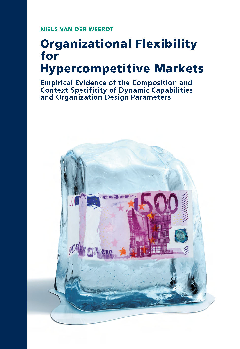 Organizational Flexibility for Hypercompetitive Markets