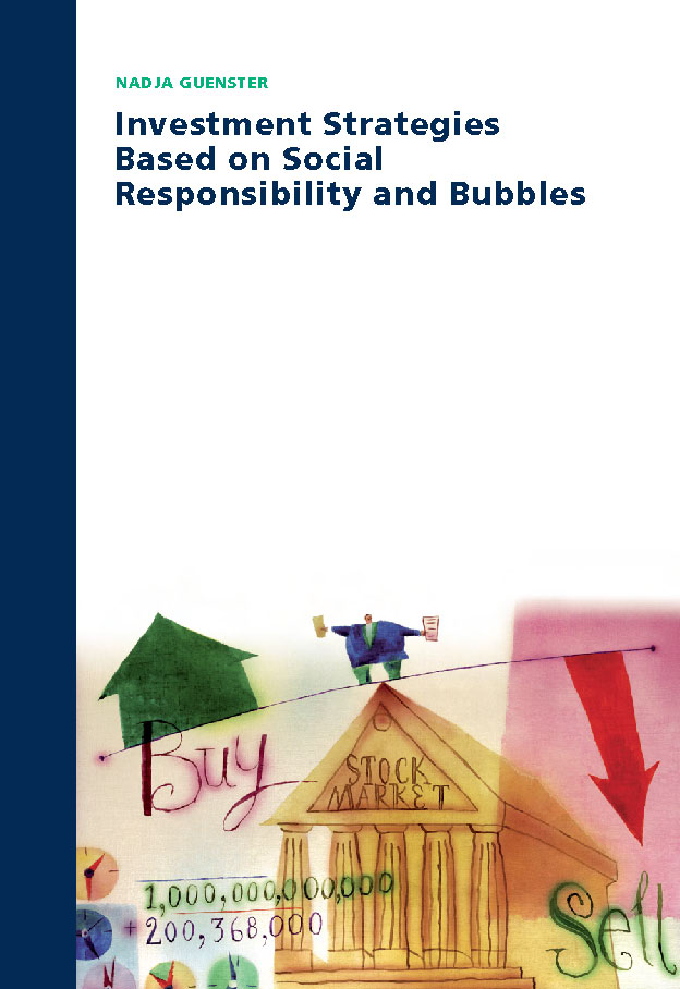 Investment Strategies based on Social Responsibility and Bubbles