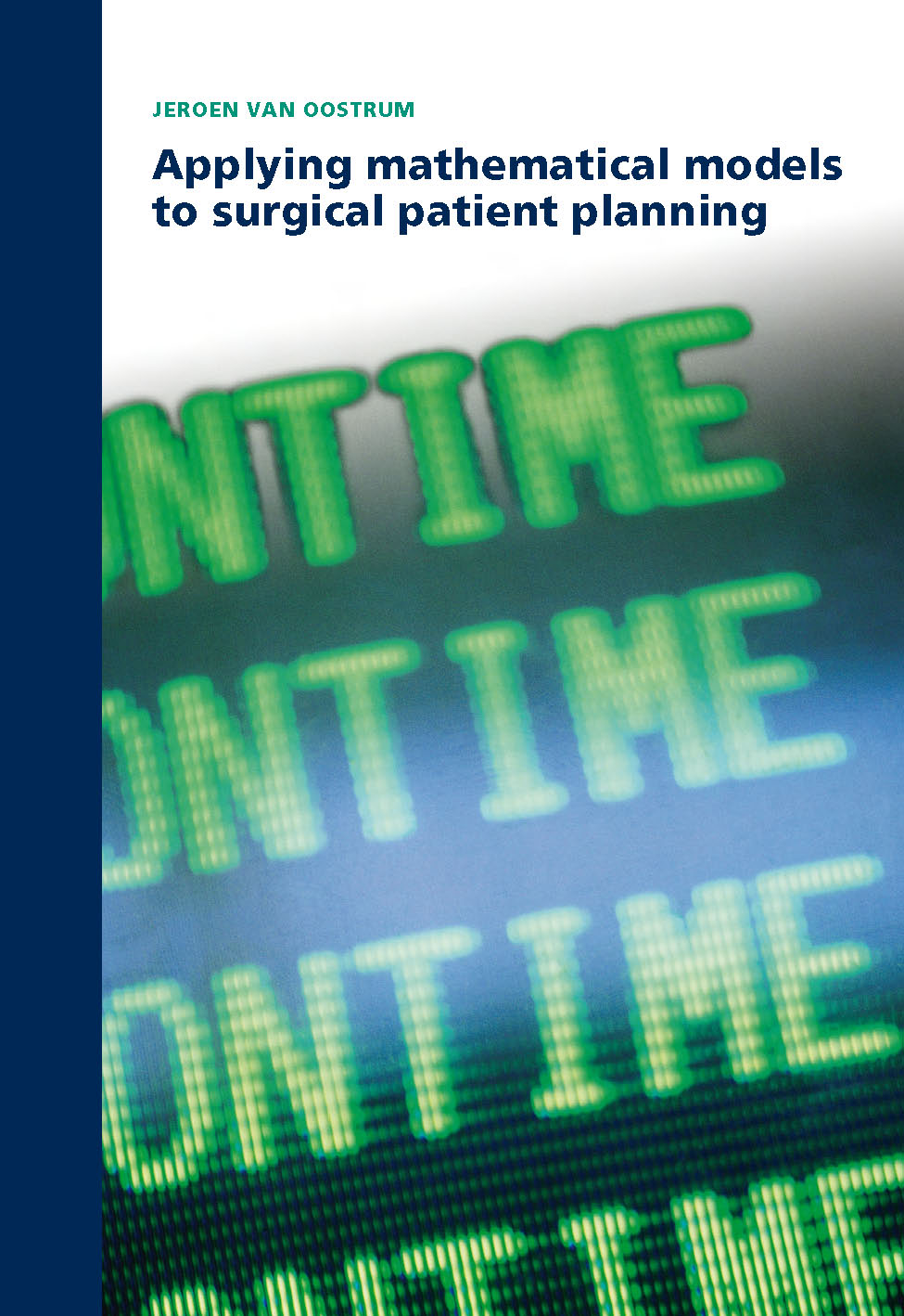 Applying Mathematical Models to Surgical Patient Planning