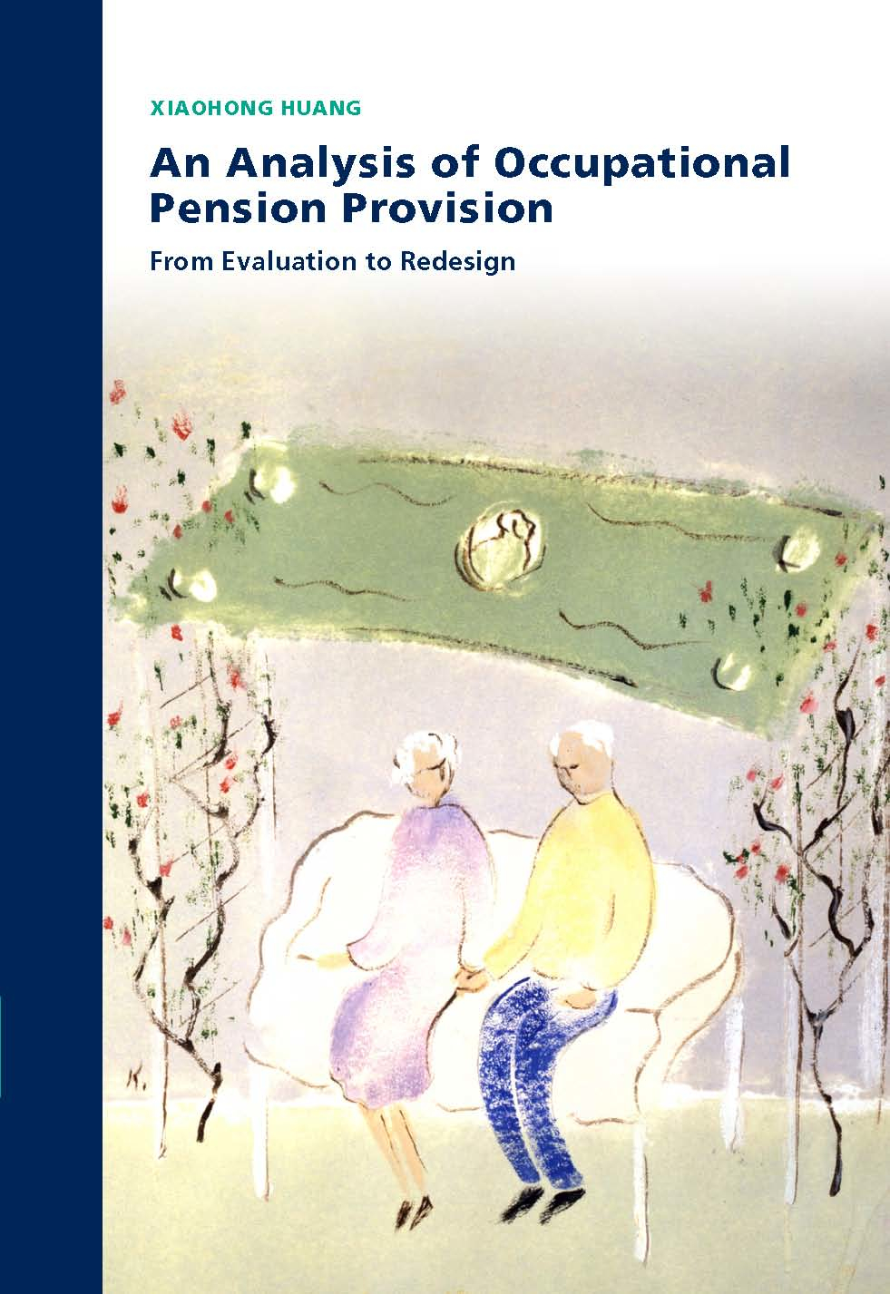An Analysis of Occupational Pension Provision: From Evaluation to Redesign