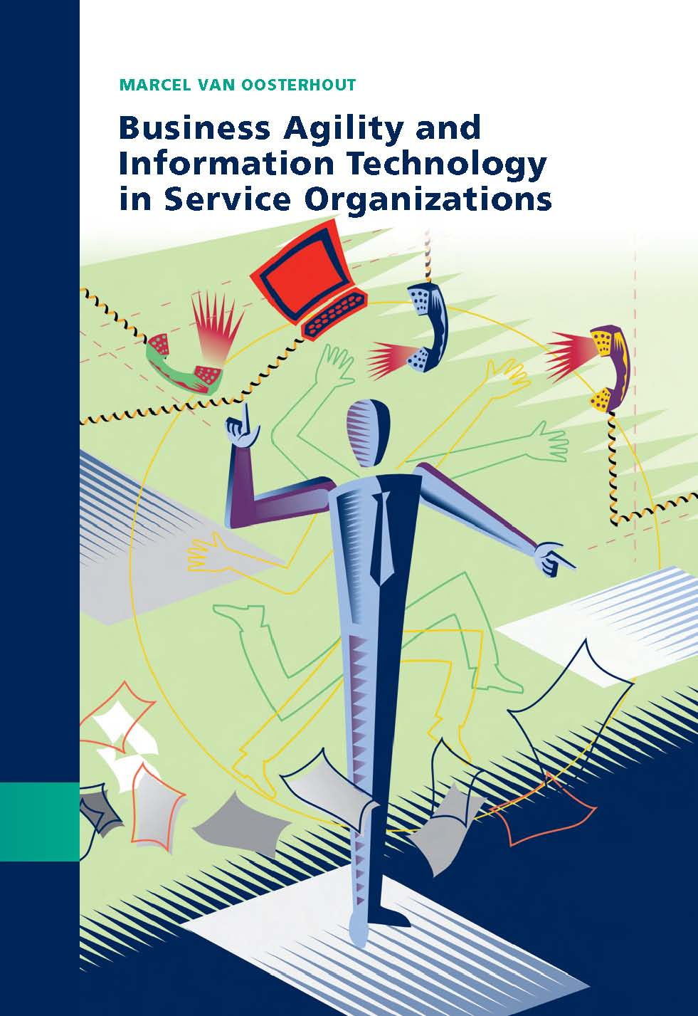 Business Agility and Information Technology in Service Organizations