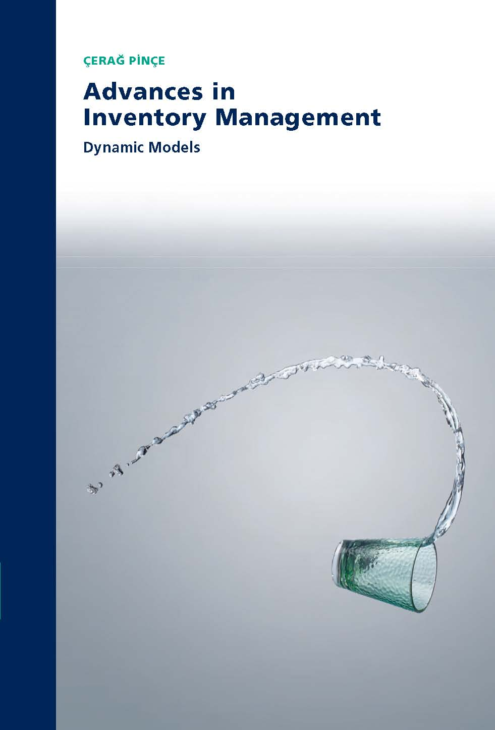 Advances in Inventory Management Dynamic Models