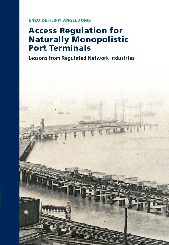 Access Regulation for Naturally Monopolistic Port Terminals: Lessons from Regulated Network Industries