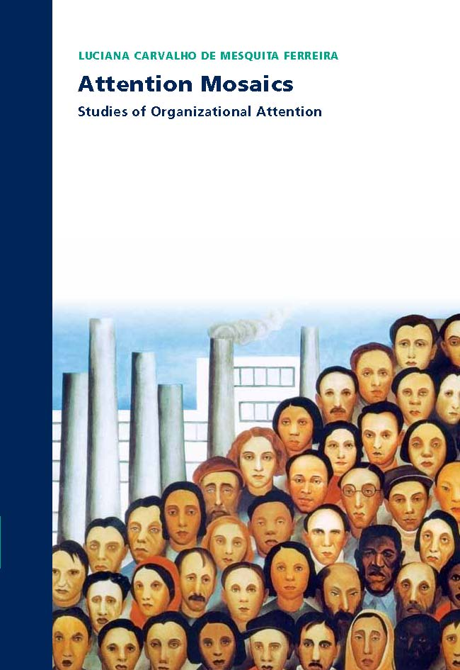 Attention Mosaics: Studies of organizational attention