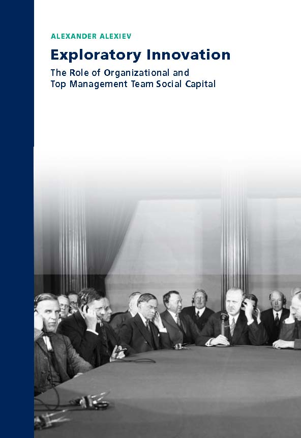 Exploratory Innovation: The Role of Organizational and Top Management Team Social Capital