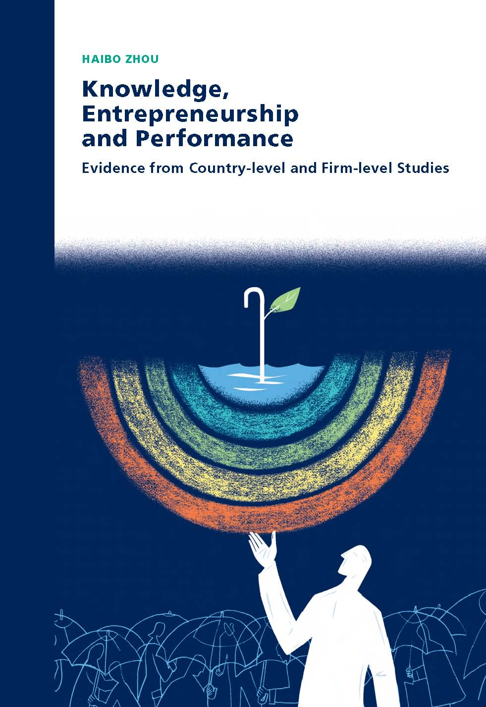 Knowledge, Entrepreneurship and Performance: Evidence from country-level and firm-level studies