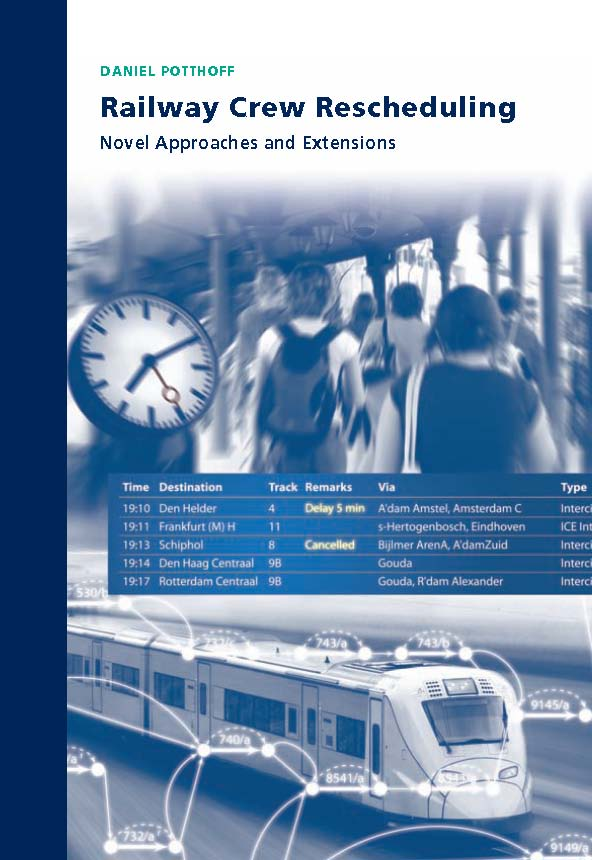 Railway Crew Rescheduling: Novel Approaches and Extensions