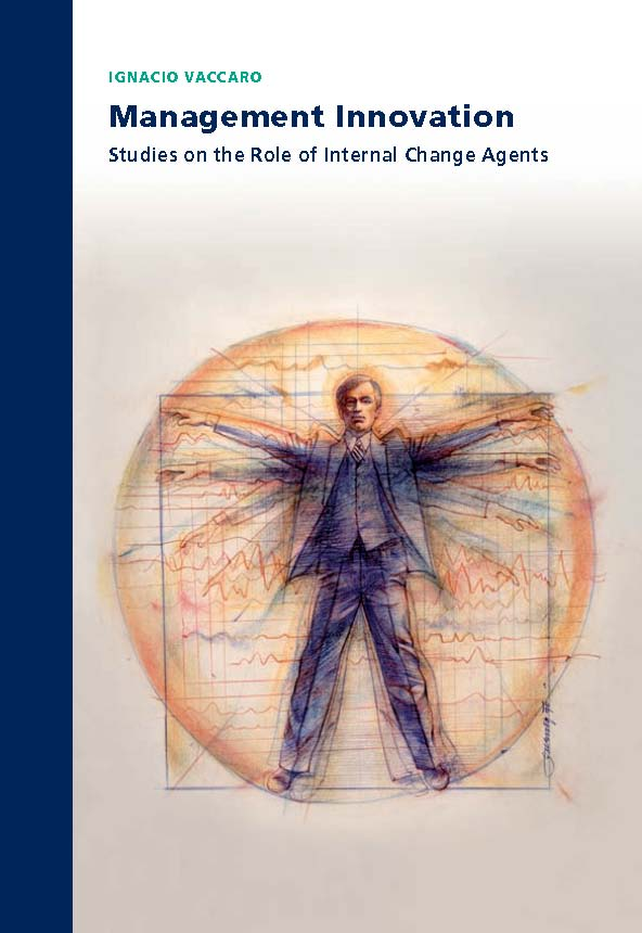 Management Innovation: Studies on the Role of Internal Change Agents