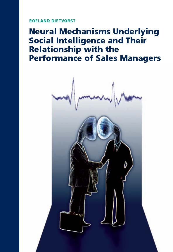 Neural Mechanisms Underlying Social Intelligence and Their Relationship with the Performance of Sales Managers