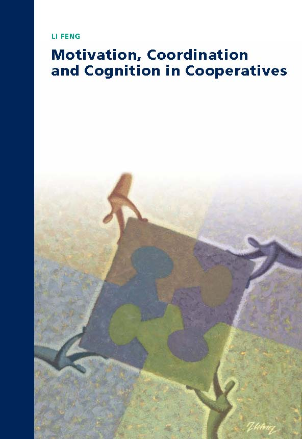 Motivation, Coordination and Cognition in Cooperatives