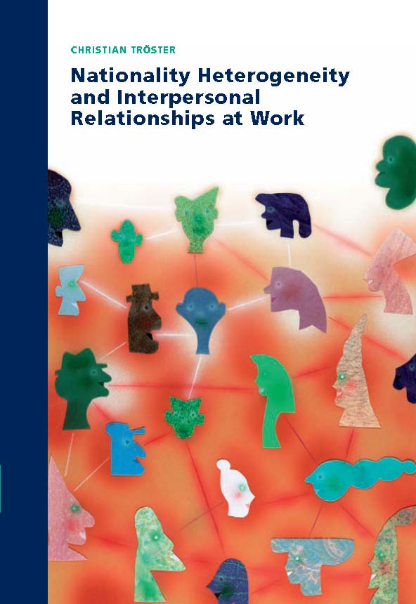 Nationality Heterogeneity and Interpersonal Relationships at Work