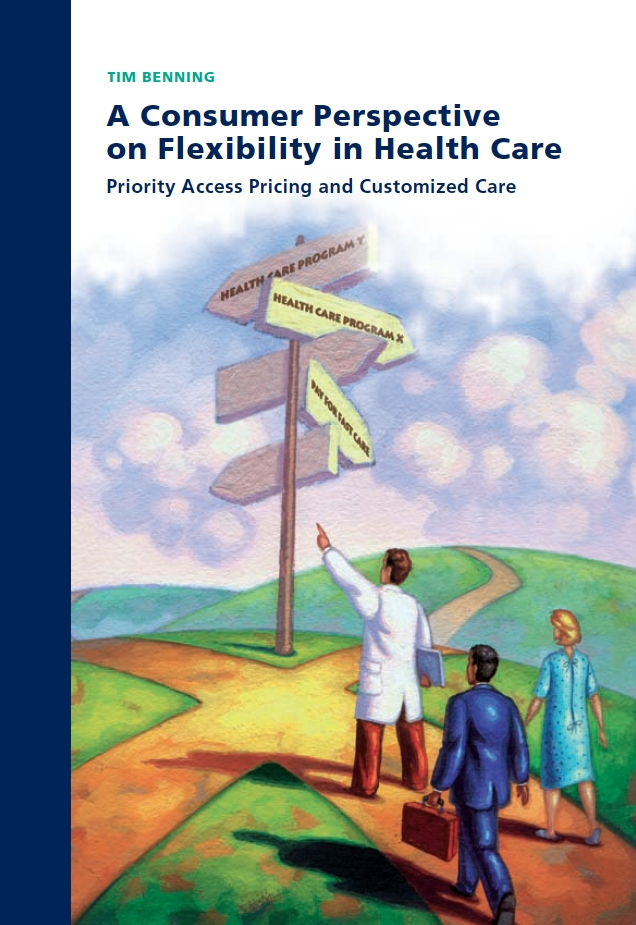 A Consumer Perspective on Flexibility in Health Care: Priority Access Pricing and Customized Care