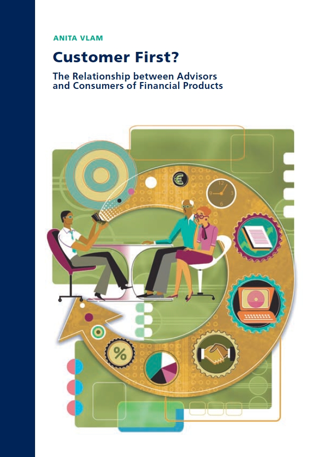 Customer First? The Relationship between Advisors and Consumers of Financial Products