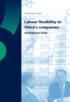 Labour flexibility in China's companies: An Empirical Study