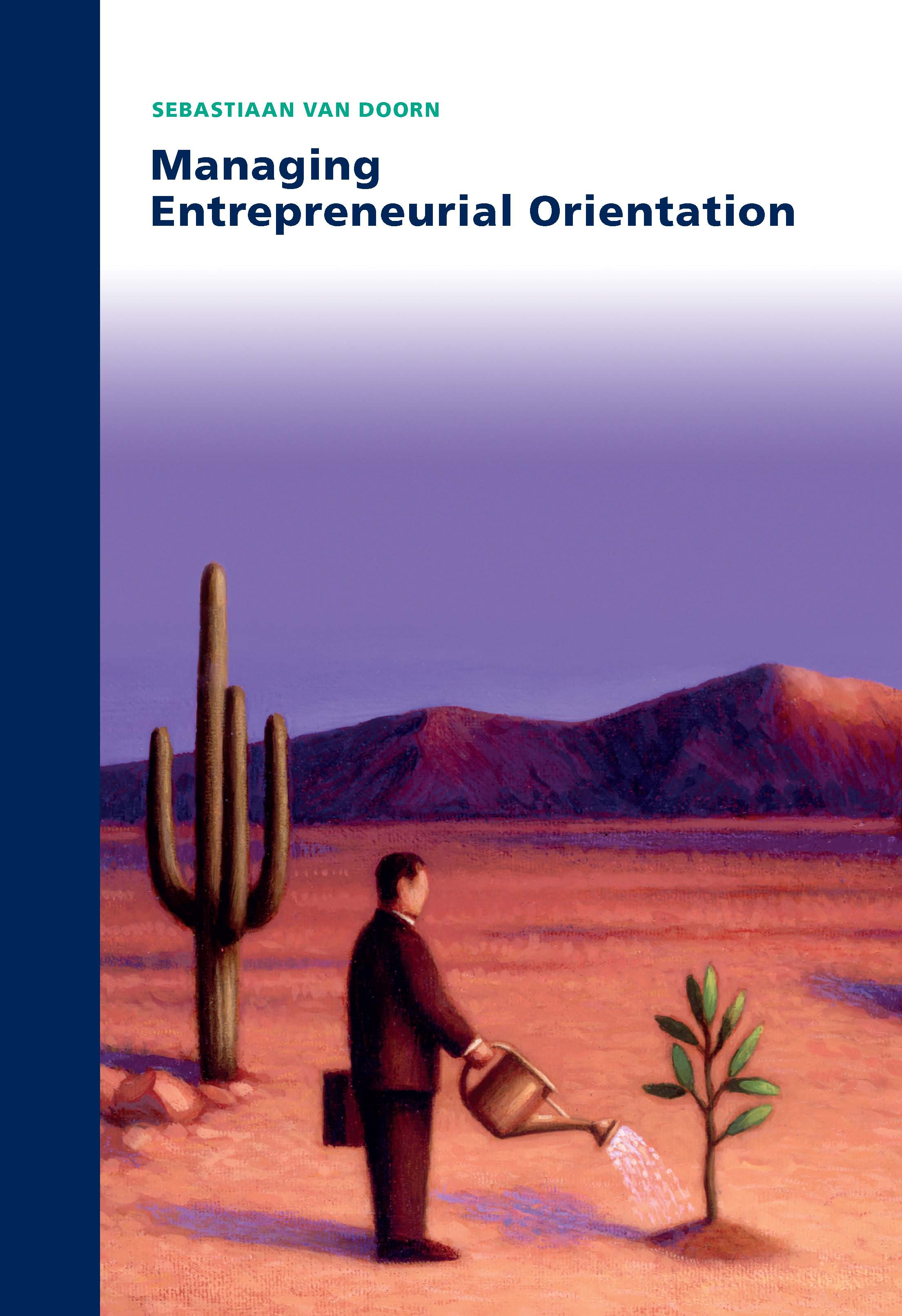 Managing Entrepreneurial Orientation