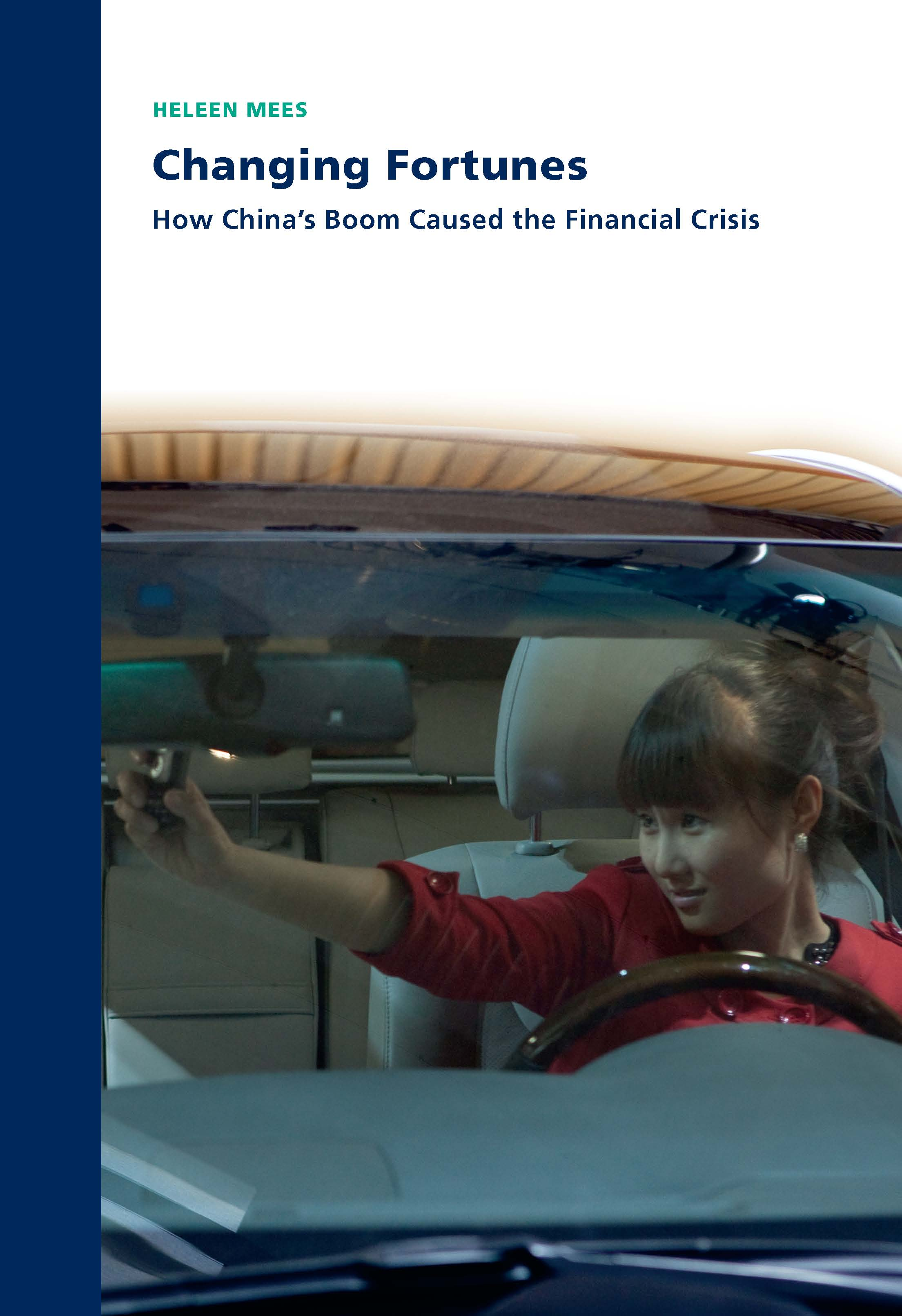 Changing Fortunes – How China's Boom Caused the Financial Crisis