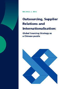 Outsourcing, Supplier Relations and Internationalisation: Global Sourcing Strategy as a Chinese Puzzle