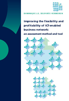 Improving the flexibility and profitability of ICT-enabled business networks: an assessment method and tool