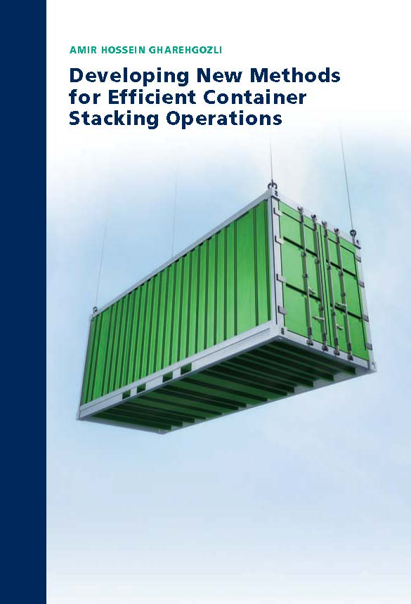 Developing New Methods for Efficient Container Stacking Operations