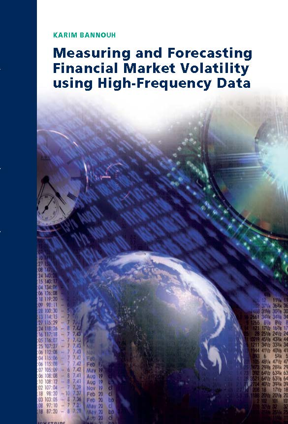 Measuring and Forecasting Financial Market Volatility using High-Frequency Data