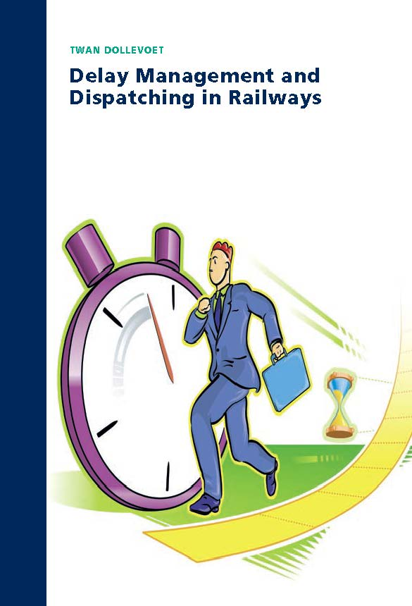 Delay Management and Dispatching in Railways