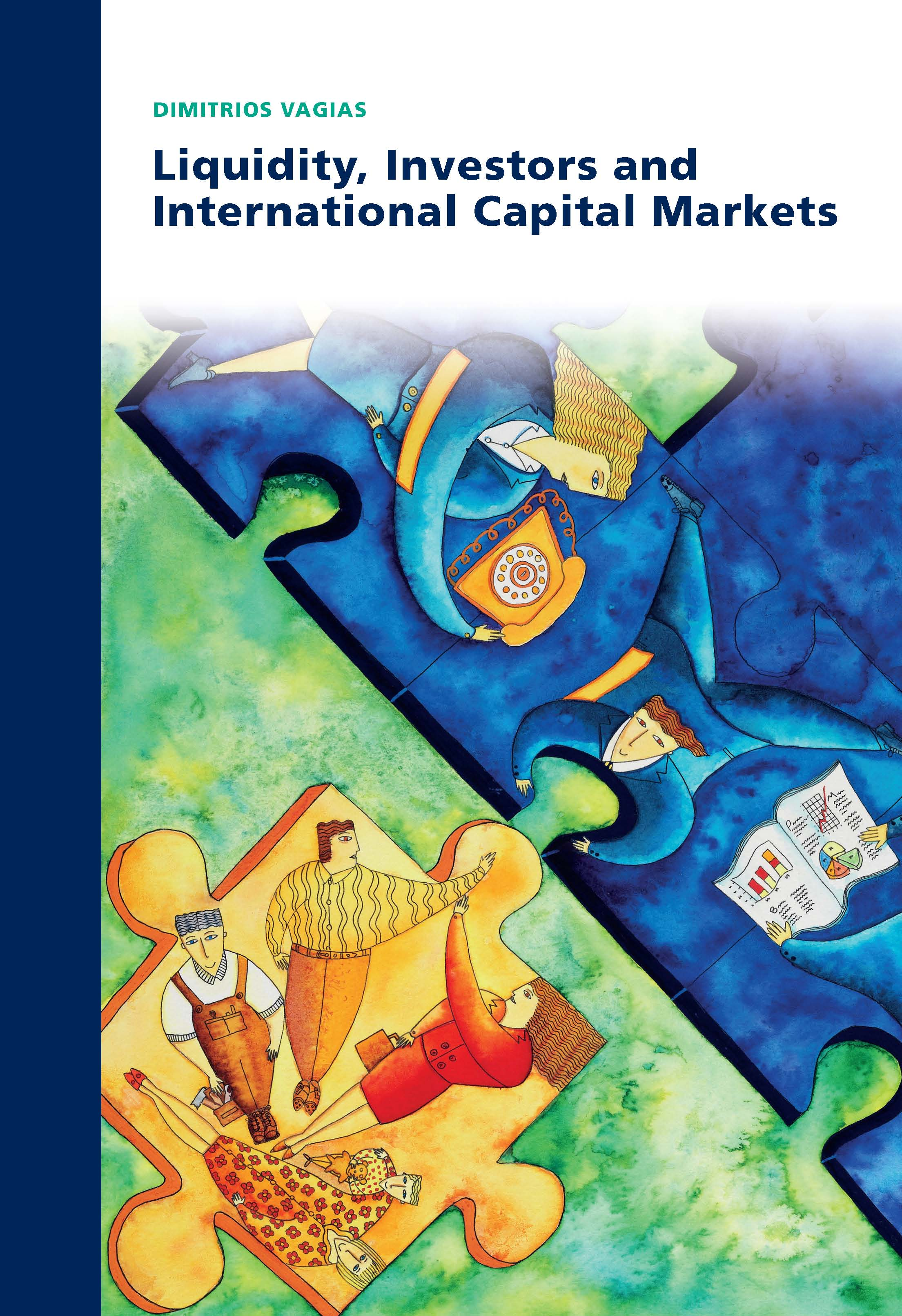 Liquidity, Investors, and International Capital Markets